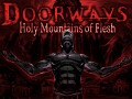 Doorways: Holy Mountains of Flesh - Full Release Now Available