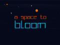 """Release of """"A Space To Bloom"""" Beta 1.0.1 :"""
