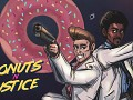 Donuts 'N' Justice is on Greenlight.
