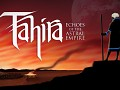 Tahira: Echoes of the Astral Empire Releasing August 31st