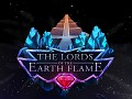 The Lords of The Earth Flame is out on Steam!