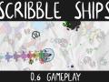 Scribble Ships 0.6 Update