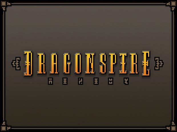 Dragonspire Update #1