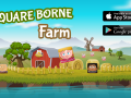 Square Borne Farm - Now Available on Google Play and the App Store!