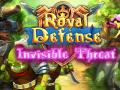 Royal Defense - Invisible Threat (DLC)