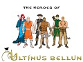 "Heroes of ""Ultimus bellum"""