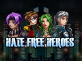Hate Free Heroes: Steam Page Update
