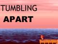 What sets Tumbling Apart... Apart?
