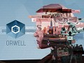 Big Brother has arrived - and it's you! Orwell launches today with free episode!