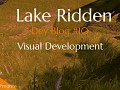 Dev Blog #5 – Visual Development of Lake Ridden