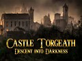 Castle Torgeath 0.9.9 – A Whole New Gaming Experience