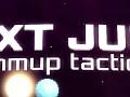 """Introducing: """"NEXT JUMP: Shmup Tactics"""""""