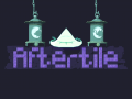 Aftertile Devlog #07