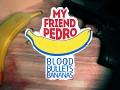 My Friend Pedro: Blood Bullets Bananas - DevLog #17