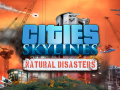 Win Cities Skylines by telling us what natural disaster do you want to reign down?