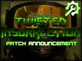 Twisted Insurrection: Version 0.6.5 Released
