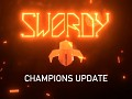 Swordy Champions Update now live!