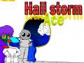 Hailstorm Ace - Development information