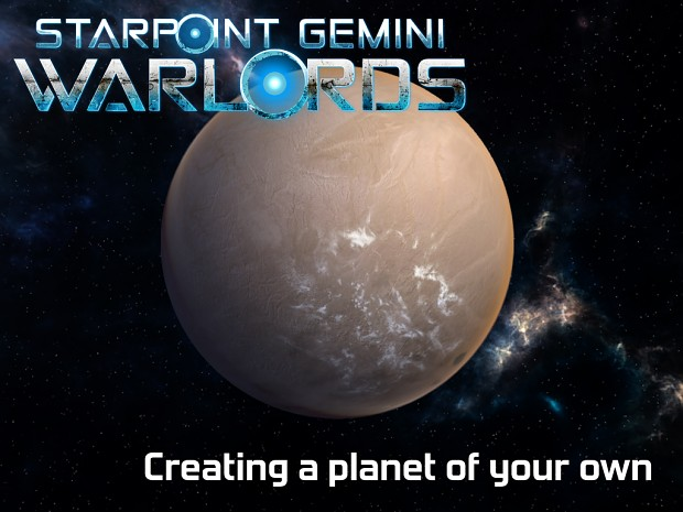 Creating a planet of your own