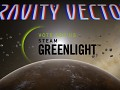 Gravity Vector is now on Steam Greenlight!