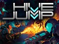 Hive Jump Launch on Steam January 18!