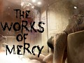 The Works of Mercy - Demo