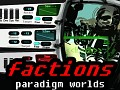 FACTIONS of Paradigm Worlds