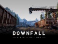 DownFall is greenlit. Thank you!