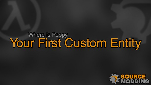 Where is Poppy - Your First Custom Entity - Part 1