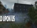 Dead Upon Us Returns!