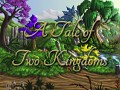 A Tale of Two Kingdoms - on Steam Greenlight