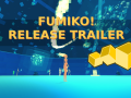 Big Patch + New Demo + Get Fumiko! on Itch.io! + still 25% less