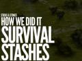 Designing Survival Stashes