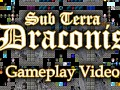Sub Terra Draconis Gameplay Video