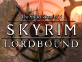 Lordbound - State of the Mod - February 2017