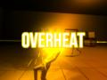OVERHEAT - Demo Release Trailer