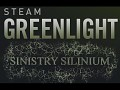 SINISTRY SILINIUM got the Greenlight !