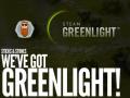 We've got Greenlight, baby, yeah!