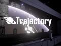 Trajectory Release Date!