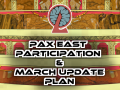 Announcement of PAX East participation and March update plan