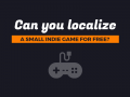 Can You Localize a Small Indie Game for Free?