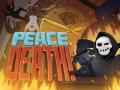 Peace, Death! Game trailer