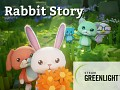 Rabbit Story pass The Greenlight in 8 days!