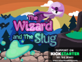 KICKSTARTER launch - The Wizard and The Slug: Weirdest TEAM UP in a video game??