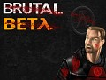 Come help out BRUTAL BETA