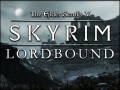 Lordbound - State of the Mod - April 2017