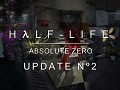 Half-Life Absolute Zero Update 2 - Development Hell Edition