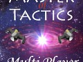 Master of Tactics - The story so far....