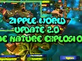 Zipple World, the update 2.0 is coming soon!