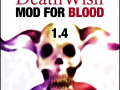 Death Wish 1.4 for Blood out this October